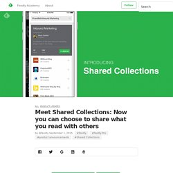 Meet Shared Collections: Now you can choose to share what you read with others