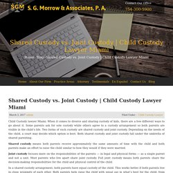 Child Custody Lawyer Miami - S. G. Morrow & Associates, P.A.