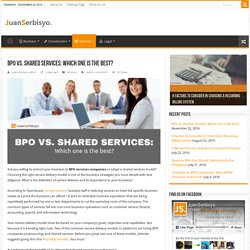 BPO vs. Shared Services: Which one is the best?