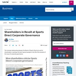 3.10.4 Shareholders in Revolt at Sports Direct Corporate Governance
