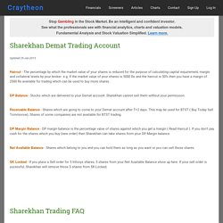 Sharekhan Demat Trading account information - Trading for Indian investors