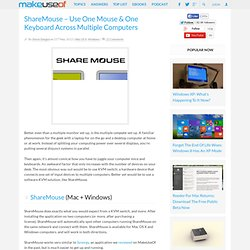 ShareMouse – Use One Mouse & One Keyboard Across Multiple Computers