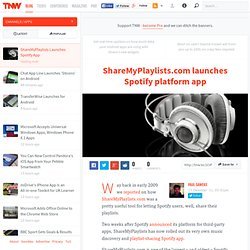 ShareMyPlaylists Launches Spotify App