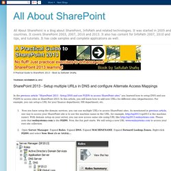 All About SharePoint: SharePoint 2013 - Setup multiple URLs in DNS and configure Alternate Access Mappings