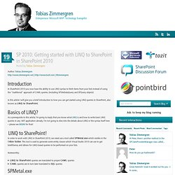 SP 2010: Getting started with LINQ to SharePoint in SharePoint 2010 - Tobias Zimmergren's thoughts on development