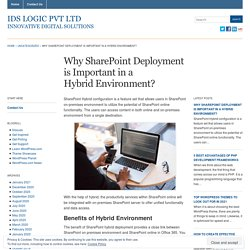 Why SharePoint Deployment is Important in a Hybrid Environment?
