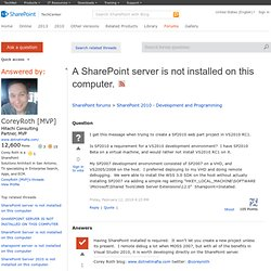 A SharePoint server is not installed on this computer.