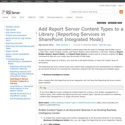 Add Report Server Content Types to a Library (Reporting Services in SharePoint Integrated Mode)