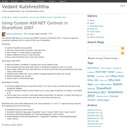 Using Custom ASP.NET Controls in SharePoint 2007 - Vedant Kulshreshtha