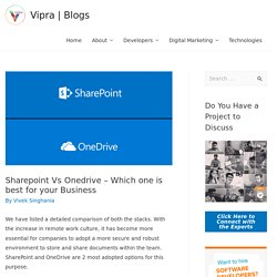 Sharepoint Vs Onedrive - Which one is best for your Business?