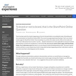 To brand or not to brand, that is the SharePoint Online Question
