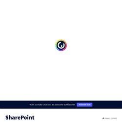 SharePoint by Stéphanie Lemieux on Genial.ly