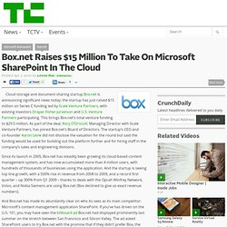 Box.net Raises $15 Million To Take On Microsoft SharePoint In The Cloud