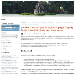 Code, Articles, Discussion on Microsoft Technologies : Switch the sharepoint webpart page Display Mode into Edit Mode and Vice Versa