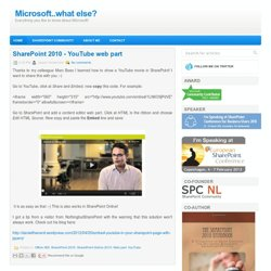 YouTube and SharePoint | SharePoint..what else?