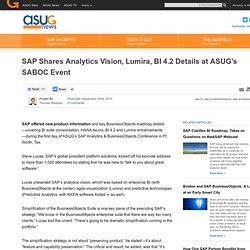 SAP Shares Analytics Vision, Lumira, BI 4.2 Details at ASUG's SABOC Event