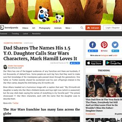 Dad Shares The Names His 1.5 Y.O. Daughter Calls Star Wars Characters, Mark Hamill Loves It