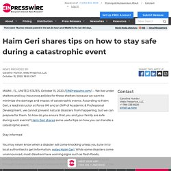 Haim Geri shares tips on how to stay safe during a catastrophic event