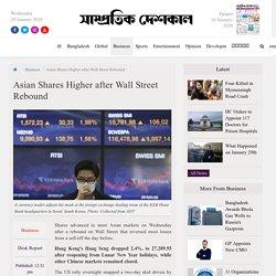 Asian Shares Higher after Wall Street Rebound