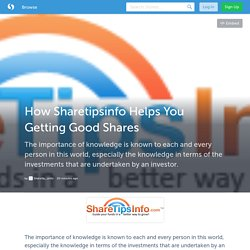 How Sharetipsinfo Helps You Getting Good Shares