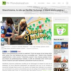ShareVoisins, le site qui facilite l'échange d'objets entre voisins