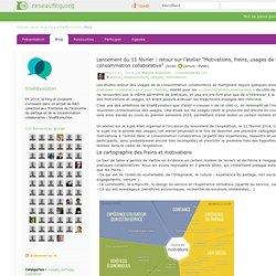 """Le blog de ShaREvolution: Lancement du 11 février : retour sur l'atelier """"Motivations, freins, usages de la consommation collaborative"""""""