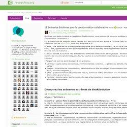 Le blog de ShaREvolution: 18 Scénarios Extrêmes pour la consommation collaborative