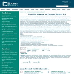 Live Chat Software for Customer Support Shareware Version 2.0 by Live2Support Inc.
