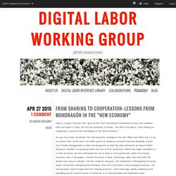 "From Sharing to Cooperation: Lessons from Mondragón in the ""New Economy"" - Digital Labor Working Group"