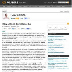 How sharing disrupts media