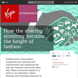 How the sharing economy became the height of fashion