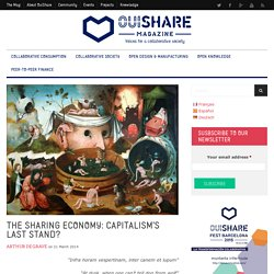 The Sharing Economy: Capitalism's Last Stand?