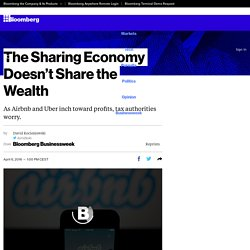 The Sharing Economy Doesn't Share the Wealth