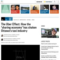 The Uber Effect: How the 'sharing economy' has shaken Ottawa's taxi industry