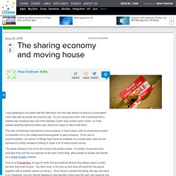 The sharing economy and moving house - DZone