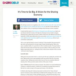 It's Time to Go Big: A Vision for the Sharing Economy