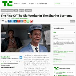 The Rise Of The Gig Worker In The Sharing Economy
