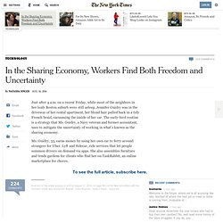 In the Sharing Economy, Workers Find Both Freedom and Uncertainty