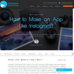 How to Make a Photo Sharing App Like Instagram? - Erminesoft