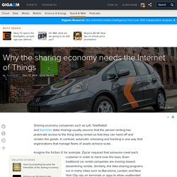 Why the sharing economy needs the Internet of Things — Tech News and Analysis