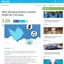 Why Sharing Online Content Might Be Too Easy
