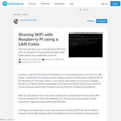 Sharing WiFi with Raspberry Pi using a LAN Cable