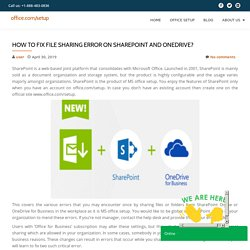 How To Fix File Sharing Error On SharePoint and OneDrive?