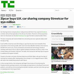 Zipcar buys U.K. car sharing company Streetcar for $50 million