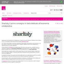 Sharitaly, il primo convegno in Italia dedicato all'economia collaborativa