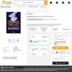 Sharko - broché - Franck Thilliez - Achat Livre ou ebook - Achat & prix