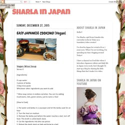 Sharla in Japan: EASY JAPANESE COOKING! [Vegan]