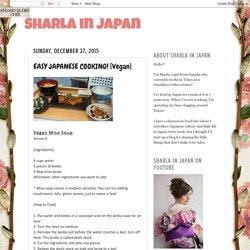 Sharla in Japan: EASY JAPANESE COOKING! [Vegan]