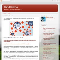 Rahul Sharma: The Cluster Effect: How Social Gatherings Were Rocket Fuel for Corona-Virus