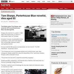 Satirical novelist Tom Sharpe dies